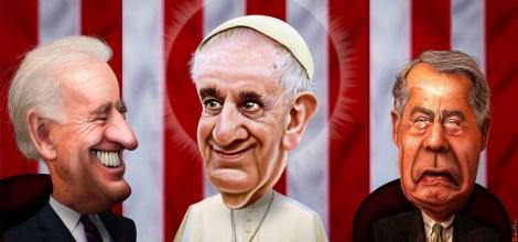 Pope Francis, Boehner, and Biden